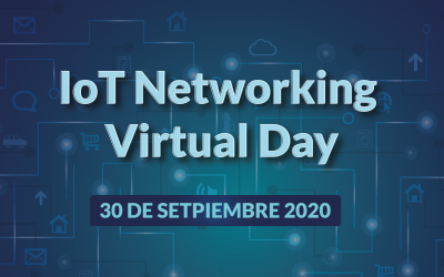 El IoT Networking Virtual Day ya tiene fecha